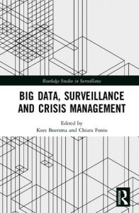 Big data, Surveillance, Crisis Management